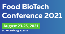 23 — 25 августа 2021  —  FOOD BIOTECH CONFERENCE 2021